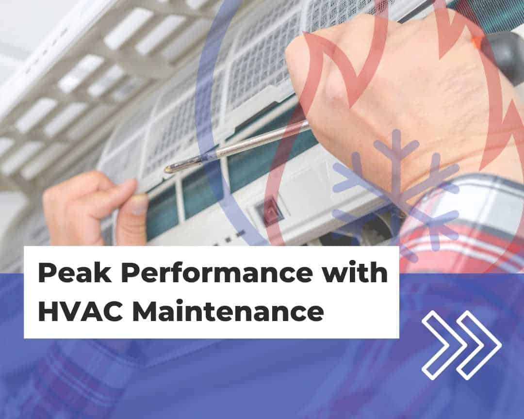 Peak Performance with HVAC Maintenance
