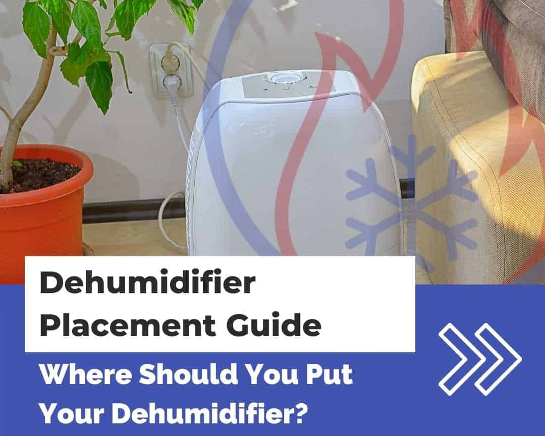 Dehumidifier placement guide