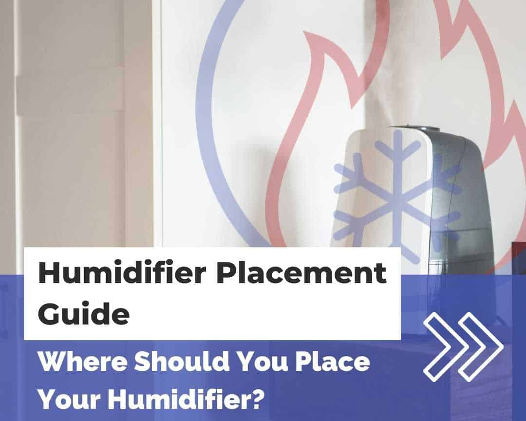 Humidifier Placement Guide