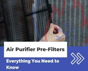 Air purifier pre filter