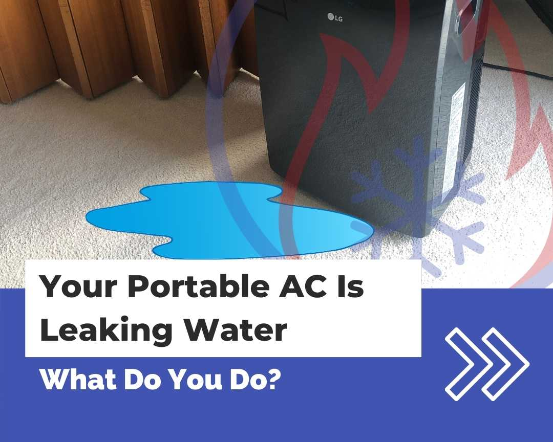 Portable AC is leaking water