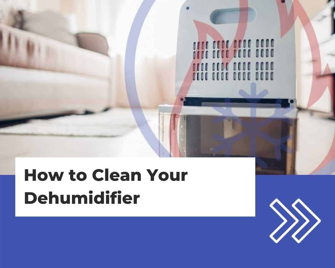 How to Clean Your Dehumidifier