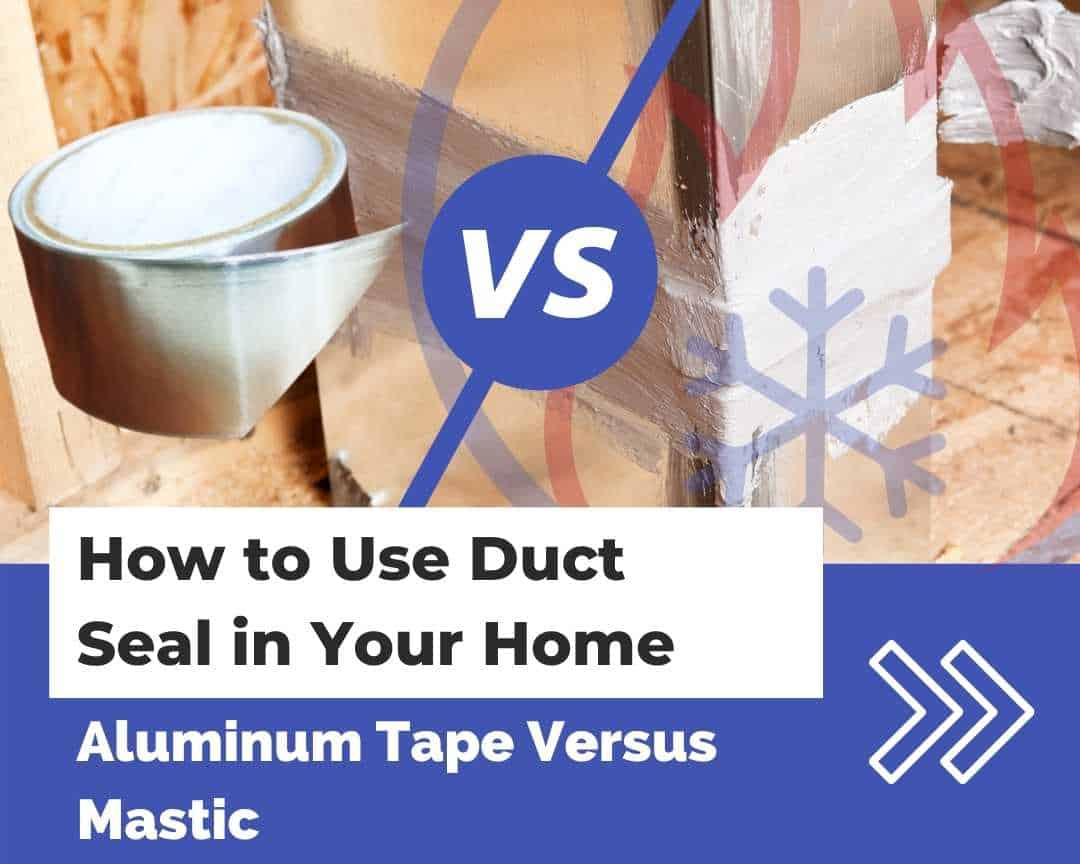 How to Use Duct Seal in Your Home